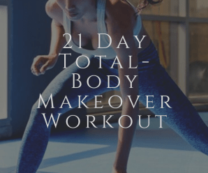21-Day Total-Body Makeover Workout