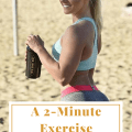 A 2-Minute Exercise That Will Change Your Life & Help You Lose Weight