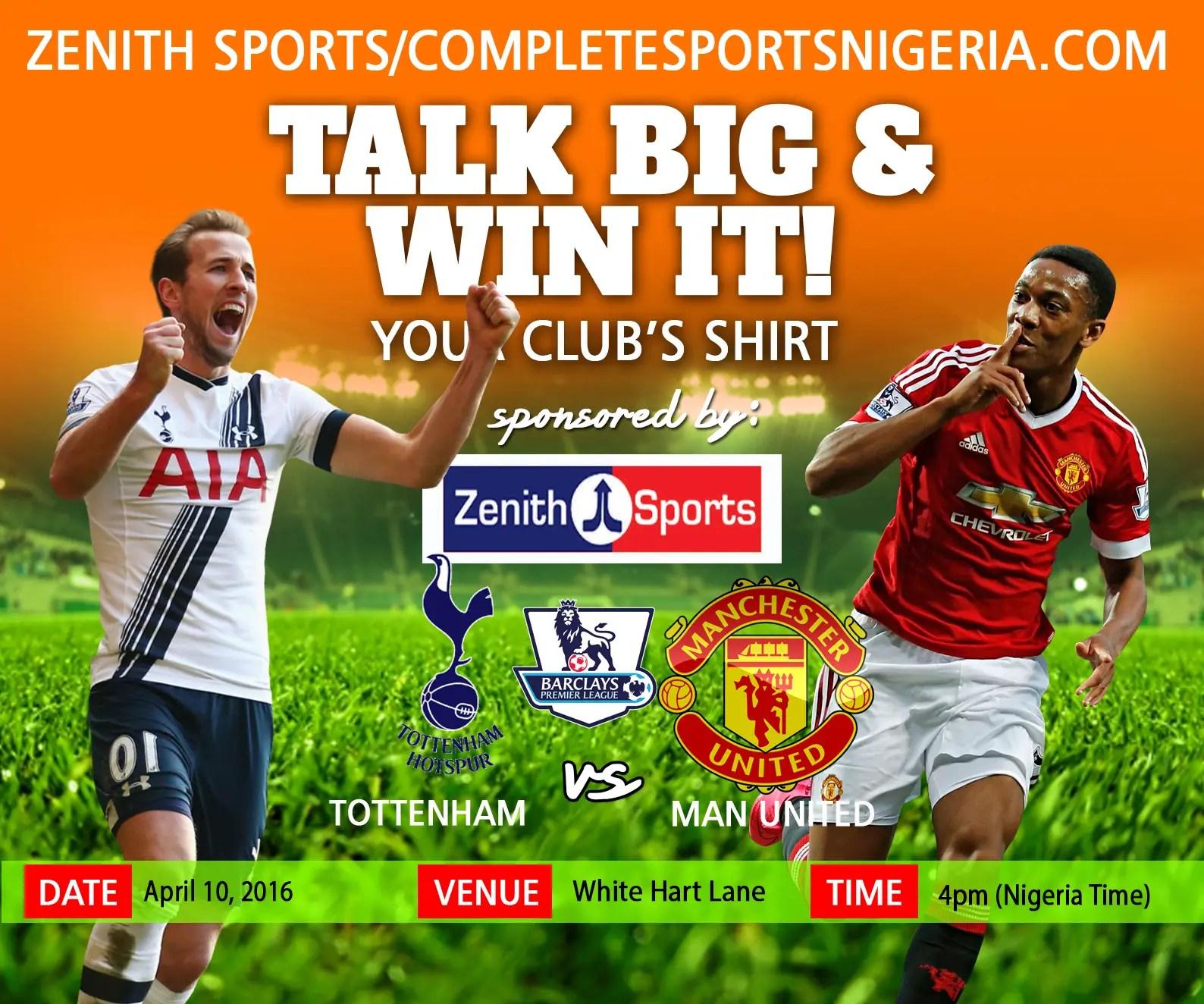 The Winners: Tottenham Vs Manchester United, Talk Big & Win It!