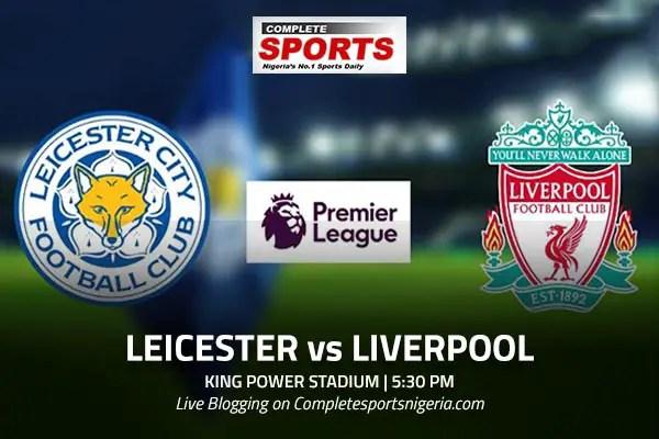 LIVE BLOGGING: Leicester City vs Liverpool FC