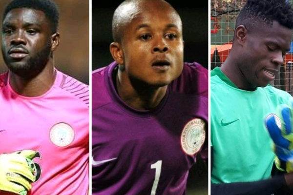 ROAD TO RUSSIA: Which Goalkeepers Should Rohr Take To 2018 World Cup?
