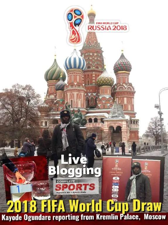 LIVE BLOGGING: RUSSIA 2018 FIFA WORLD CUP FINAL DRAW