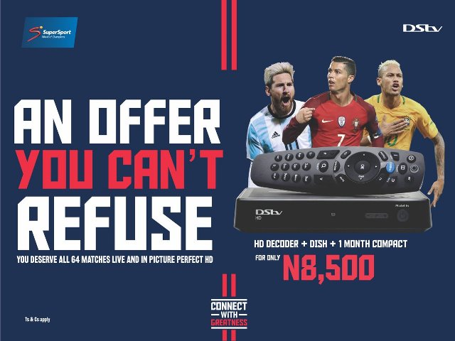 You Deserve Greatness… Connect With DStv