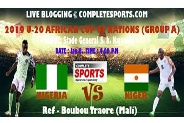 Live Blogging – Niger Vs Nigeria, 2019 U-20 AFCON