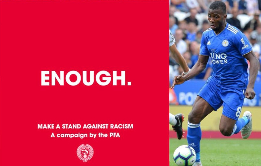 Iheanacho Joins '#Enough' Campaign Against Racism In Football