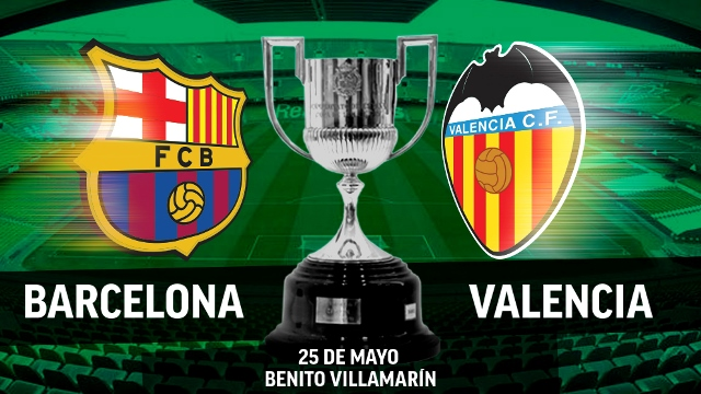 Copa Del Rey Final Preview: Barcelona On Hunt For Domestic Double At Expense Of Valencia