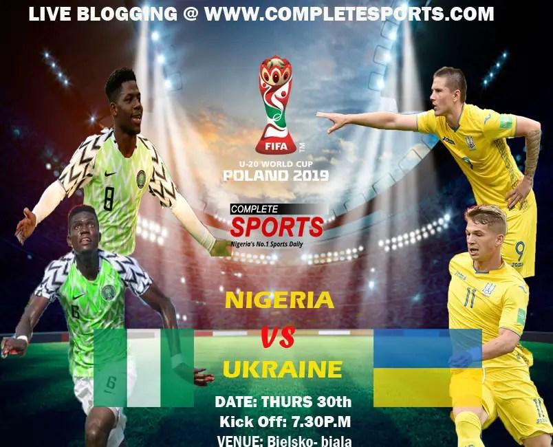 Poland 2019: Live Blogging-Nigeria Vs Ukraine