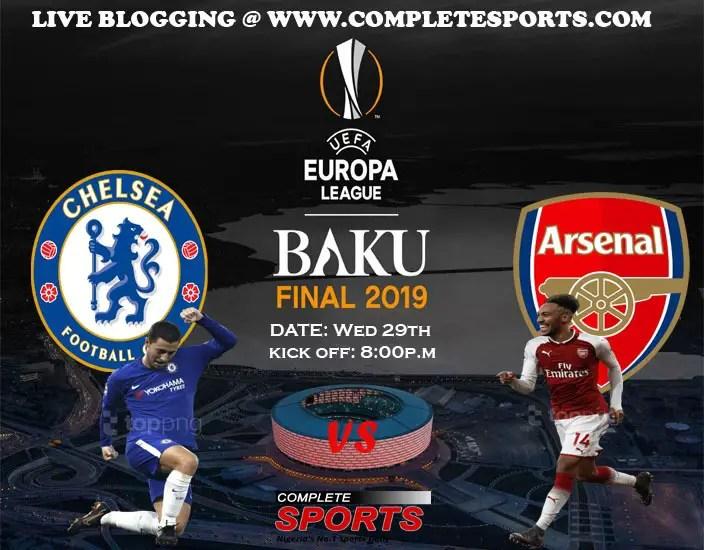 Live Blogging: Chelsea Vs Arsenal (Europa League 2018/19 Final)