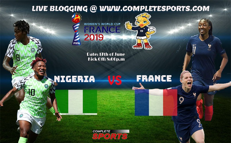 Live Blogging: Nigeria Vs France (Women's World Cup 2019)