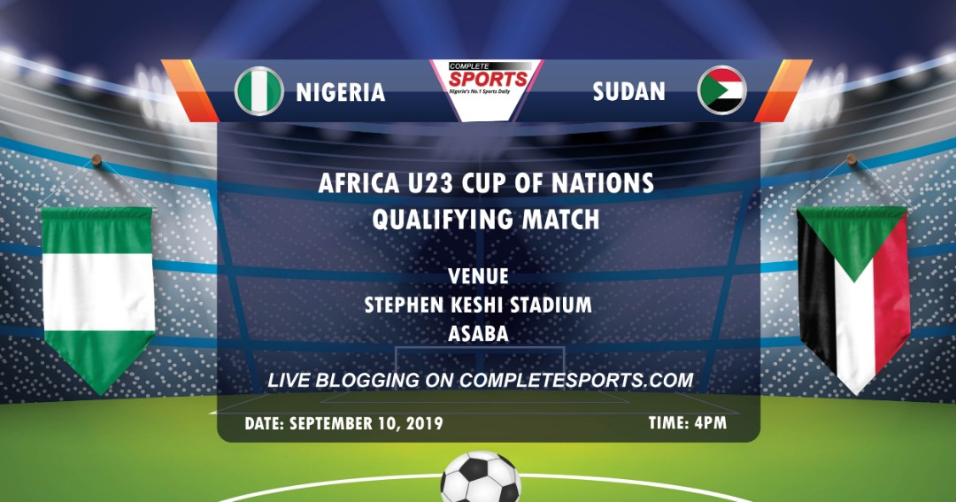Live Blogging – Nigeria Vs Sudan: 2019 U-23 AFCON Qualifier
