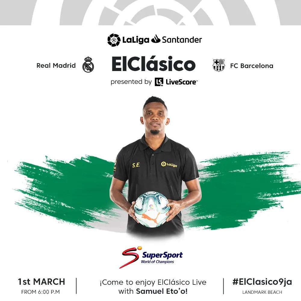 #ElClásico9ja! Lucky Nigerian LaLiga Fans to Watch Madrid – Barca Clash With Eto'O