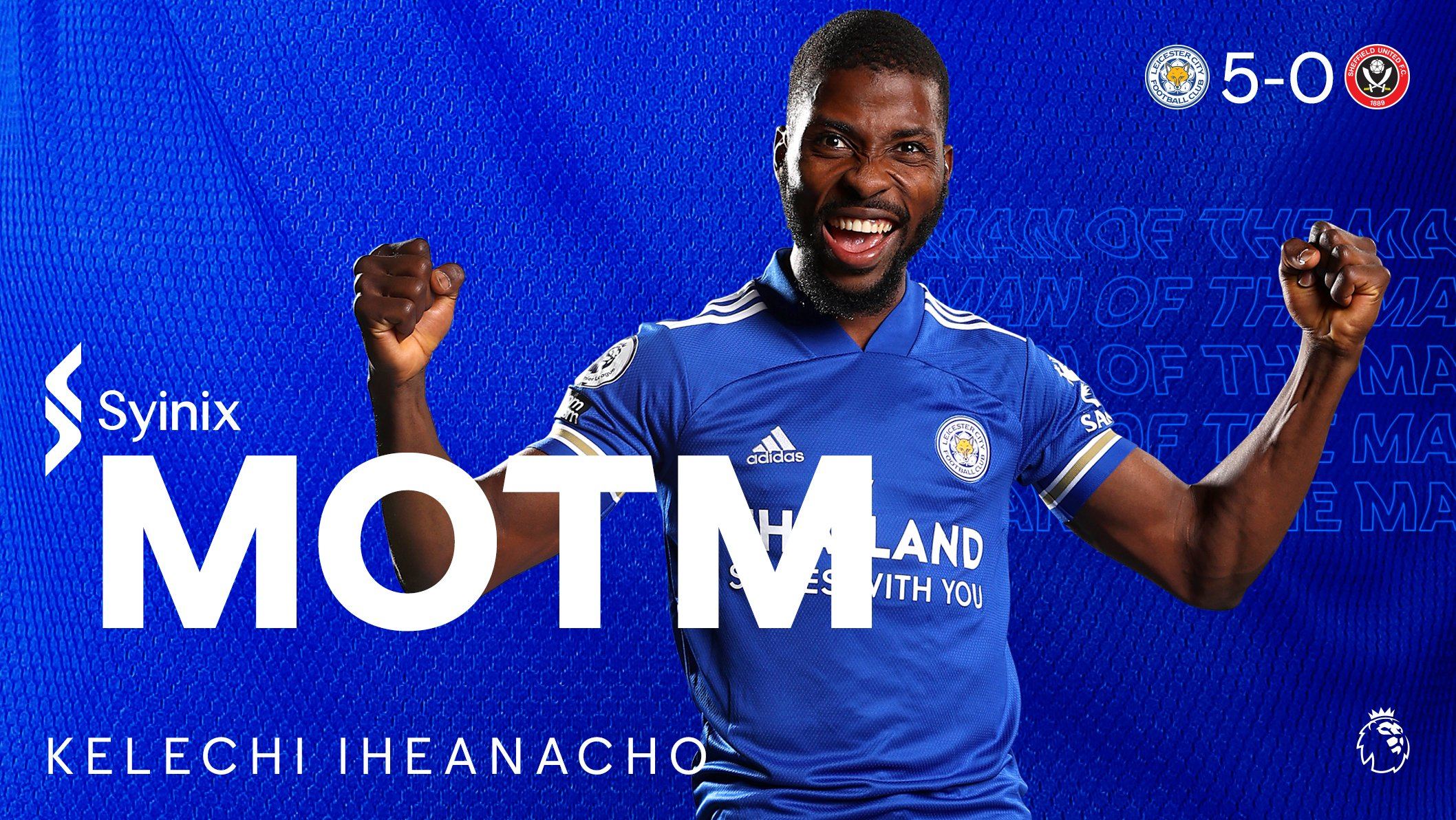 Iheanacho Voted Leicester's MOTM After Hat-trick Heroics vs Sheffield United