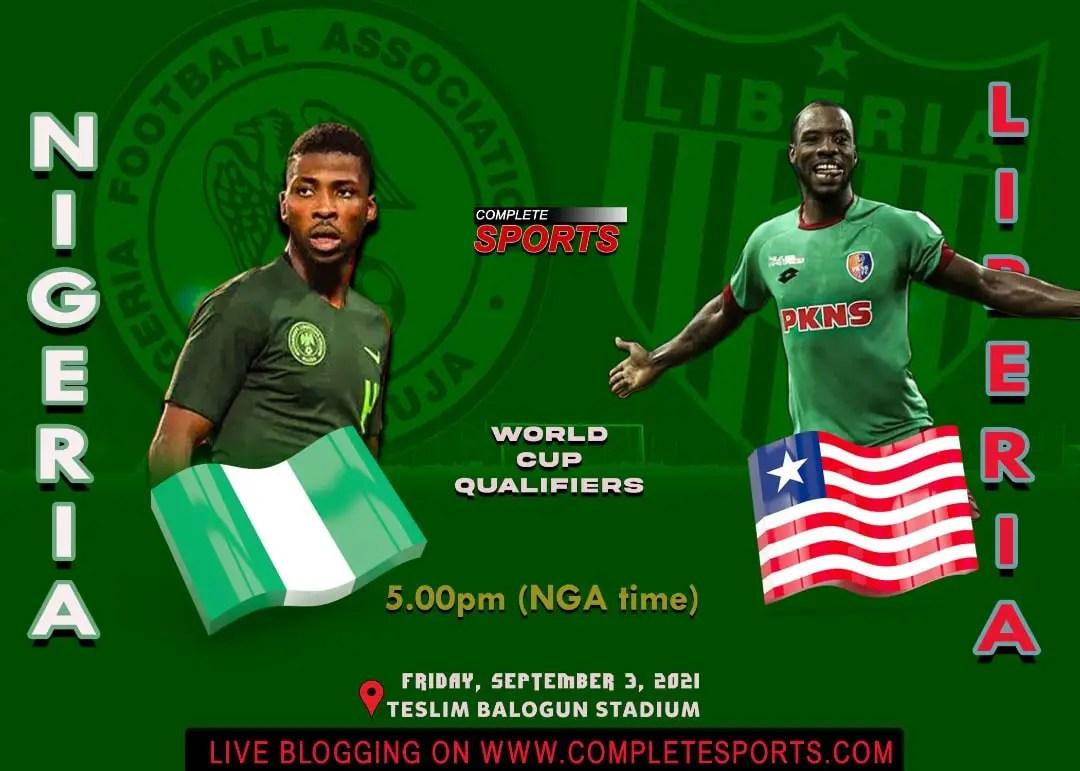 Live Blogging: Nigeria vs Liberia (2022 FIFA World Cup Qualifier)