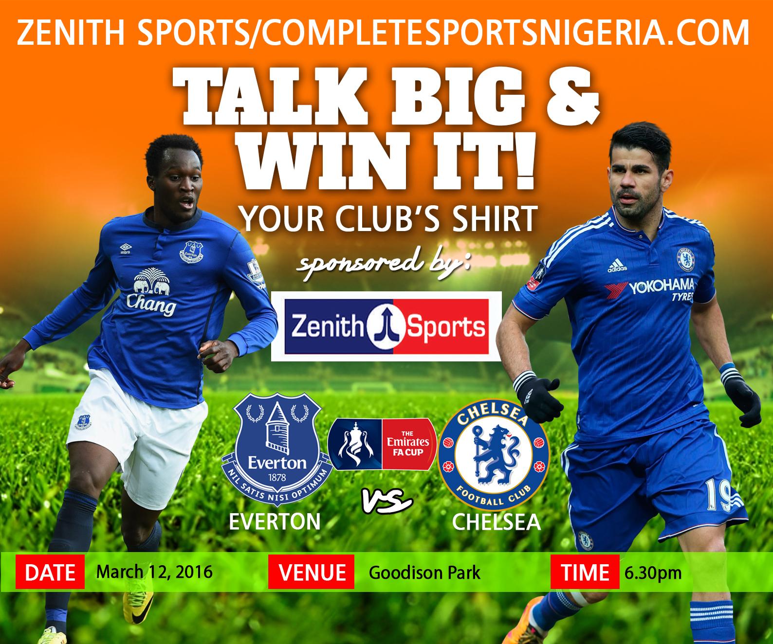 The Winners: Everton Vs Chelsea – Talk Big & Win It!
