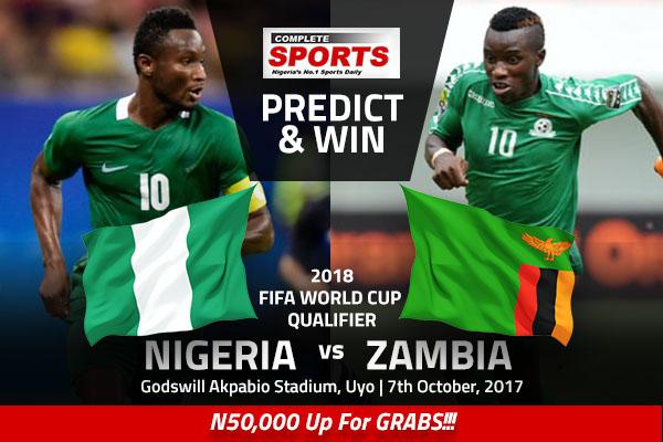 NIGERIA v ZAMBIA: Win N50,000 In Complete Sports' Predict & Win Competition