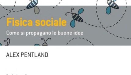 Pentland - Fisica sociale