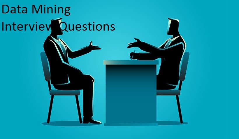 Data Mining Interview Questions