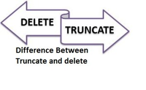 Difference between Delete and truncate