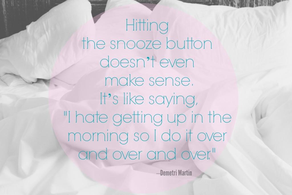 Snooze Button_ Demetri Martin_ Quote
