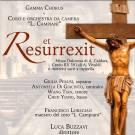 ET RESURREXIT: IL GAMMA CHORUS INSIEME A CORO E ORCHESTRA DEL CAMPIANI