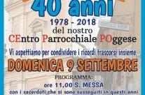 40 anni Centro Parrocchiale Poggese ….. Noi che c'eravamo….. noi che ci siamo!