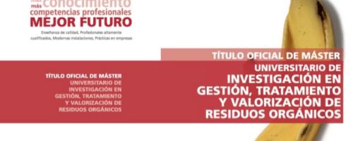 Nueva edición del Master Universitario de Investigación en Gestión, Tratamiento y Valorización de Residuos Orgánicos, organizado por la Universidad Miguel Hernández (España)