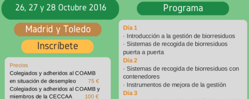 Curso «Recogida selectiva de la fracción orgánica de residuos urbanos y su tratamiento», 26-28 de octubre de 2016, Toledo-Madrid (España)