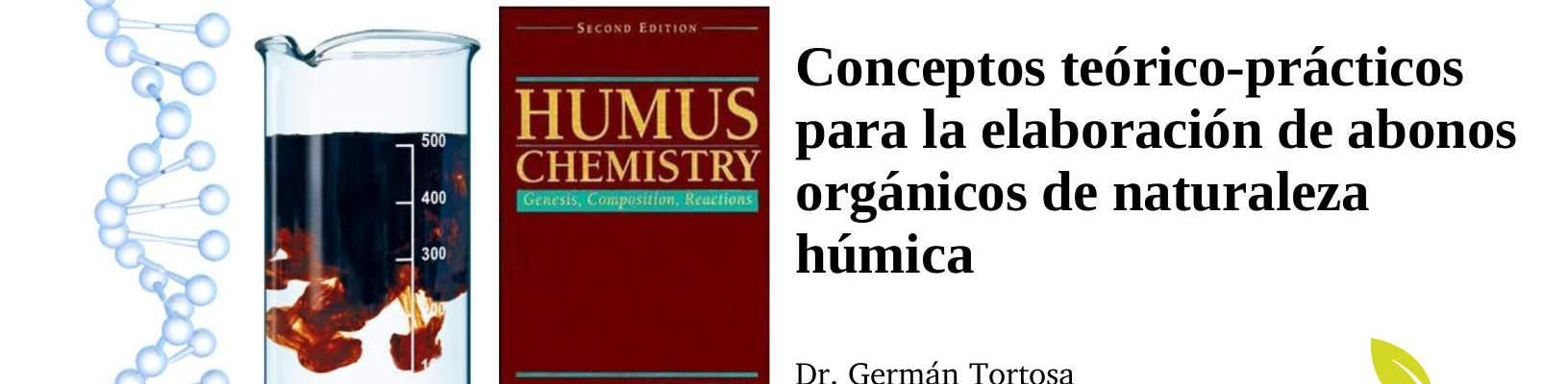 """Clase """"Conceptos teórico-prácticos para elaborar abonos de naturaleza húmica"""" (2ª edición, julio de 2017)"""