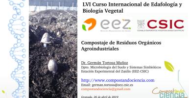 """Clase """"Compostaje de residuos agroindustriales"""" en el LVI Curso Internacional de Edafología y Biología Vegetal (Granada, 2019)"""