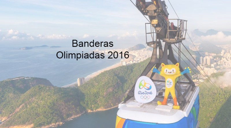 Banderas Olimpiadas 2016