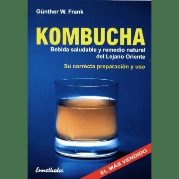 KOMBUCHA Bebida saludable y remedio natural del Lejano Oriente – su correcta preparación y uso