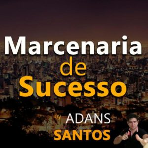 MARCENARIA DE SUCESSO
