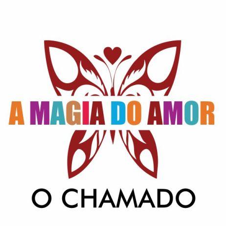 A MAGIA DO AMOR – O CHAMADO