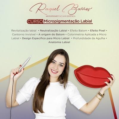 Curso Micropigmentação Labial Dra Raquel Barros