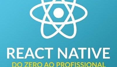 React Native Do Zero Ao Profissional