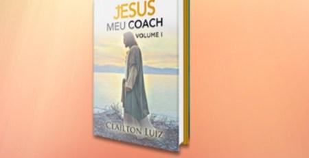 VOLUME 1 Livro Digital Jesus meu coach!