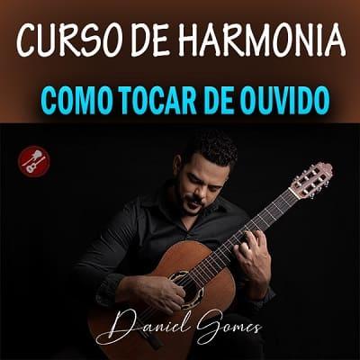 Curso pratico de Harmonia (Como tocar de Ouvido)