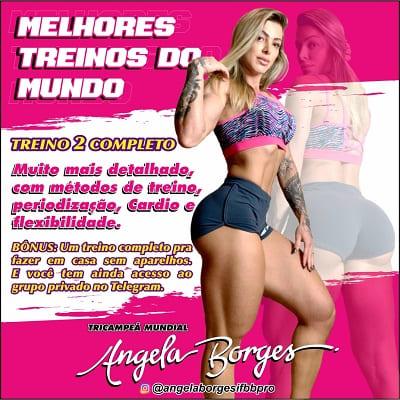 TREINO 2 Angela Borges MELHORES TREINOS DO MUNDO