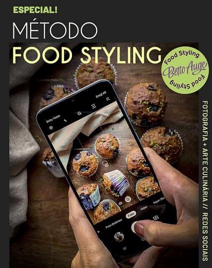 Método Food Styling - A arte de gerar desejo