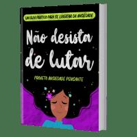 LIVRO - NÃO DESISTA DE LUTAR!