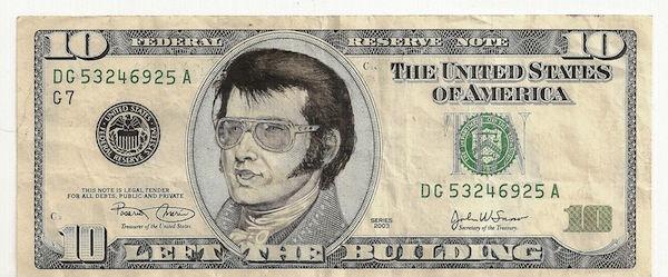 Elvis Presley on a $10 Bill