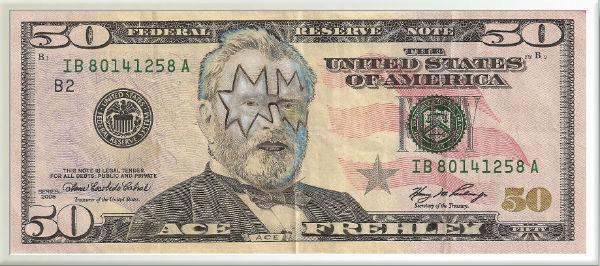 Ace Frehley on 50 dollar bill.