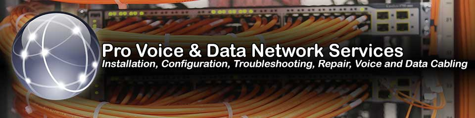 Washington Pro Network Installation, Configuration, Troubleshooting, Repair, and Voice and Data Cabling Services