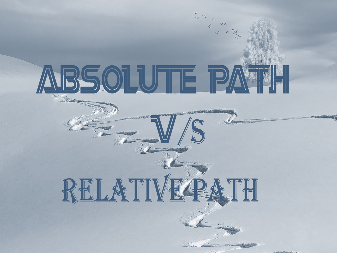 Differences Between Absolute Path And Relative Path In Linux