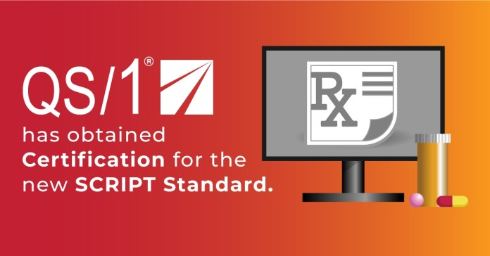 QS1 Certified for SCRIPT Standard 2017071 from NCPDP