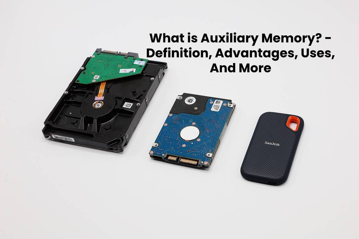 What Is Auxiliary Memory