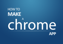 make chrome app