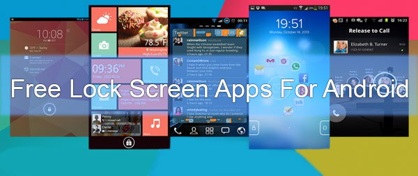 Top 5 Free Lock Screen Apps For Android Phones
