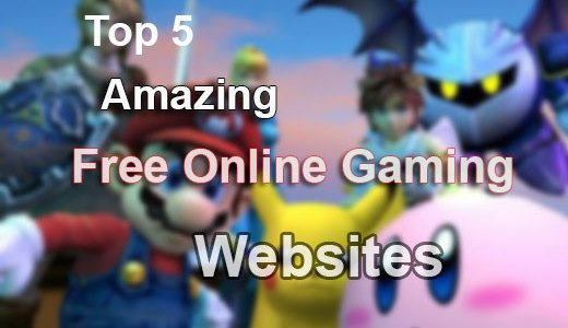 Top 5 Amazing Free Online Gaming Websites