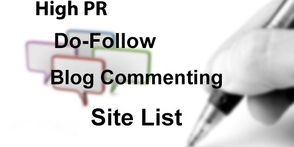 High Pr Blog Commenting Sites List Free 2014 [Do-Follow]